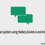 Real Time chatting app using Nodejs, Mysql, AngularJs and Socket.io – Part 1