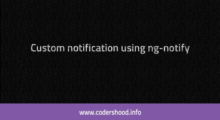 ng-notify notifications using angularjs