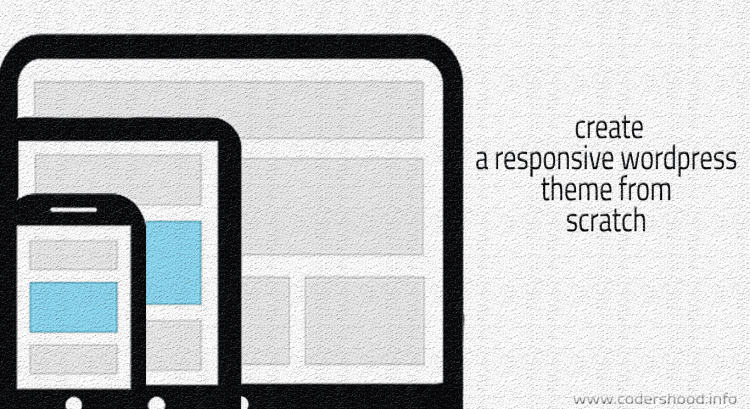 Create a responsive wordpress theme from scratch