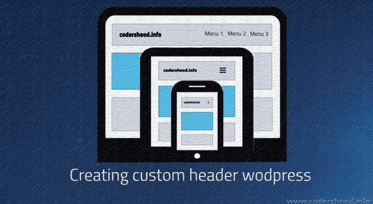 creating custom header wodpress