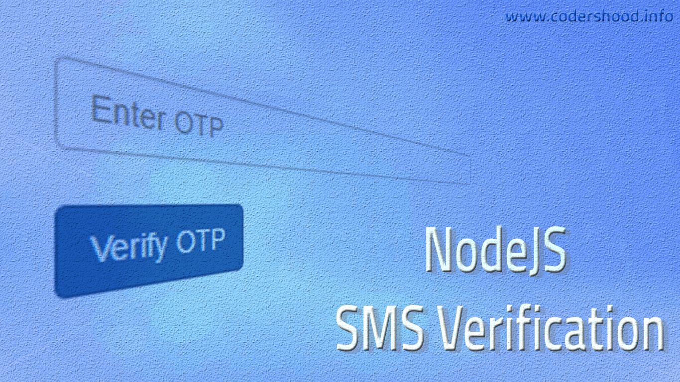 NodeJs Sms Verification Script - CodersHood