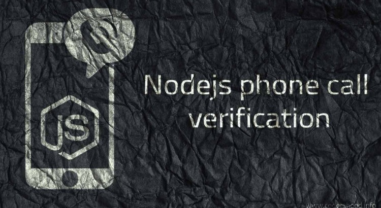 Nodejs phone call verification