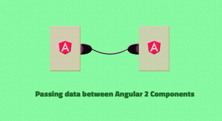 Passing data Angular 2 Components