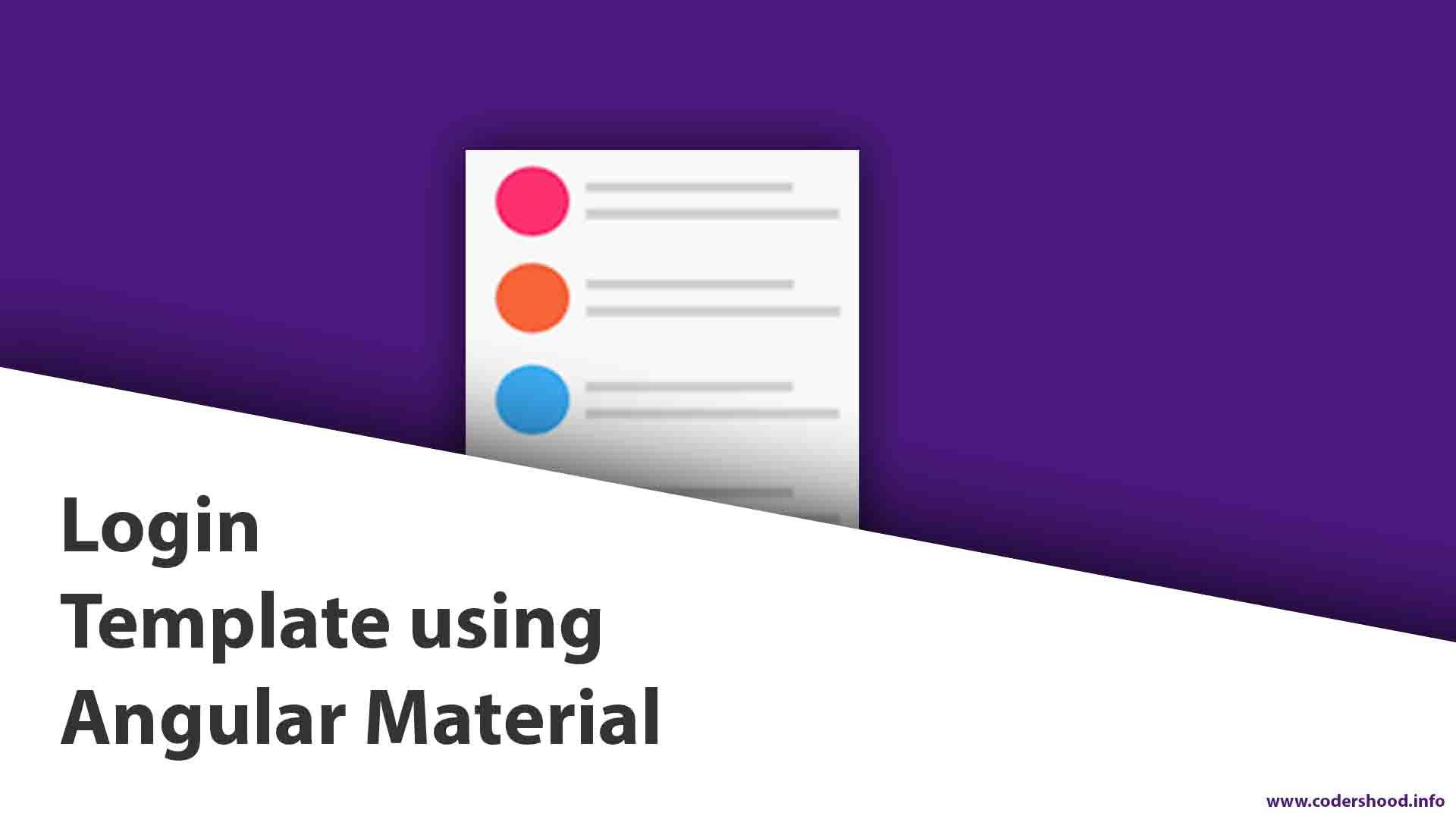 Login template using Angular Material - CodersHood