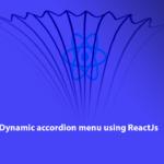 Dynamic accordion menu using ReactJs Tutorial