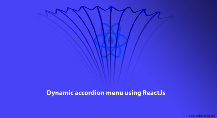 Dynamic accordion menu using ReactJs Tutorial