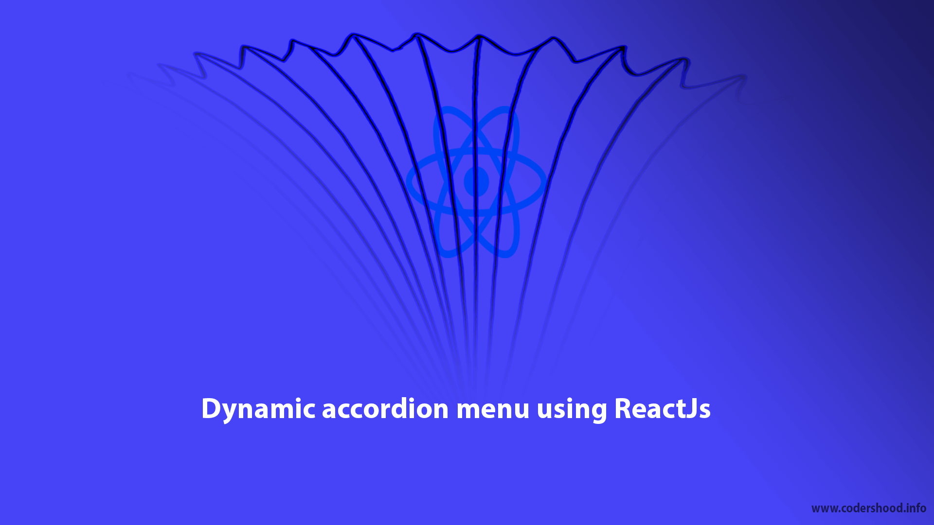 Dynamic accordion menu using ReactJs Tutorial - CodersHood