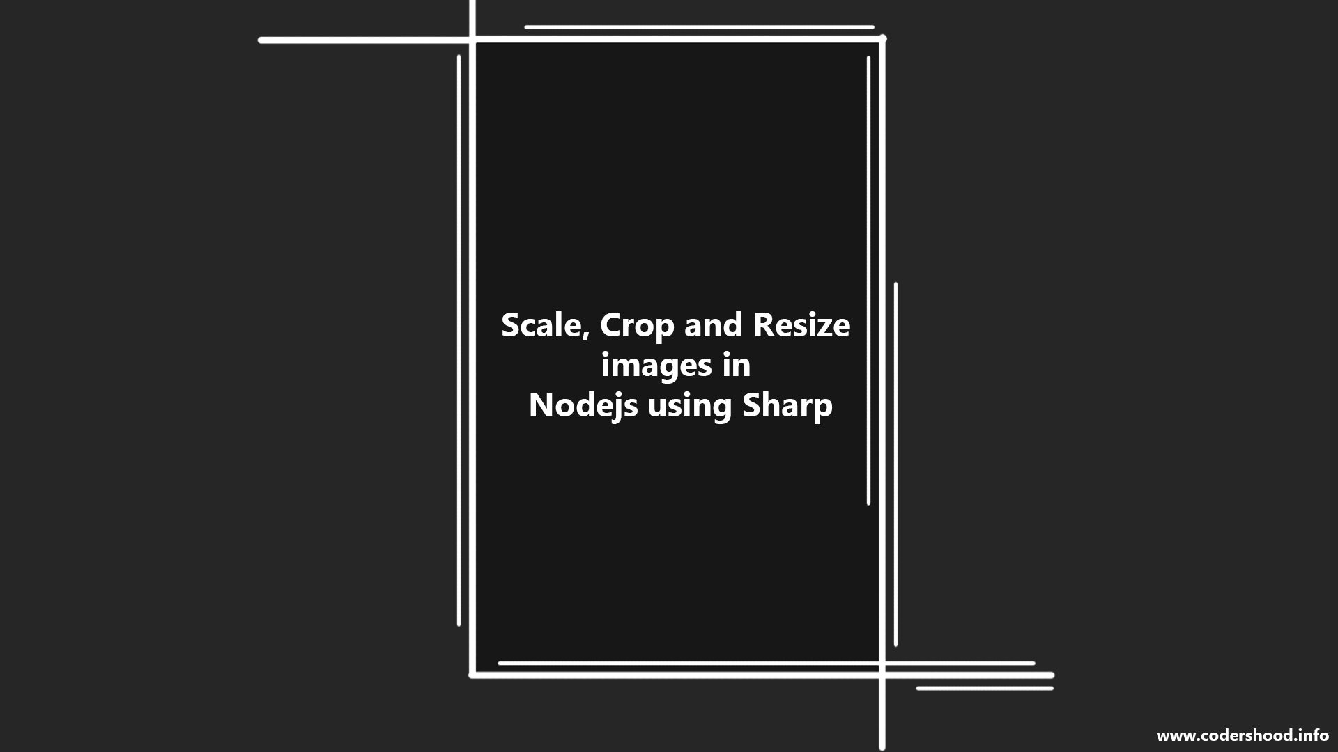Scale, Crop and Resize images in Nodejs using Sharp - CodersHood