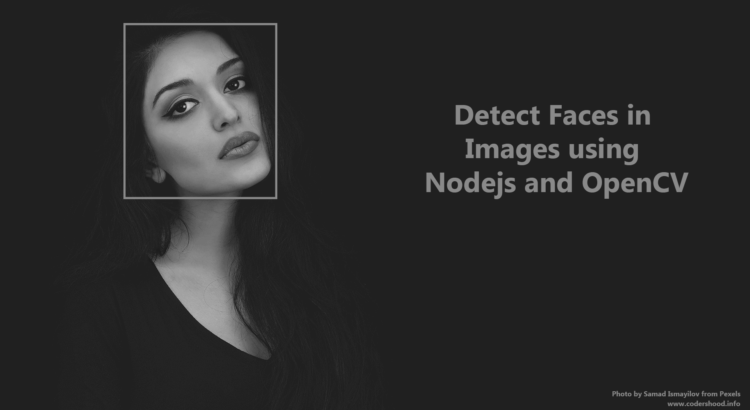 Detect Faces in Images using Nodejs